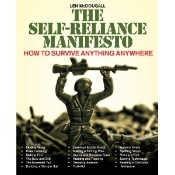 The Self-Reliance Manifesto: Essential Outdoor Survival Skills